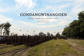 Gondangwinangoen, Saksi Ketika Jawa PernahManis